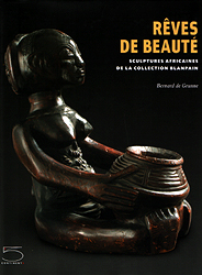 Image Rêves de beauté - Sculptures africaines de la collection Blanpain