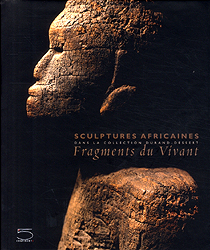 Image Fragments du vivant: Sculptures africaines dans la collection Durand-Dessert