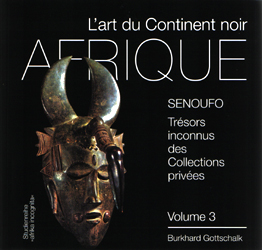 Image Senoufo: Tresors inconnus des Collections Privees -  Volume 3