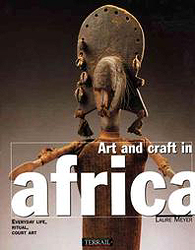 Image Art and craft in Africa: Everyday life, ritual, court art