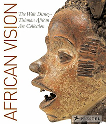 Image African Vision: The Walt Disney-Tishman African Art Collection