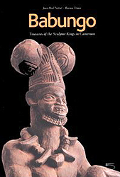 Image BABUNGO: Treasures Of The Sculptor Kings In Cameroon